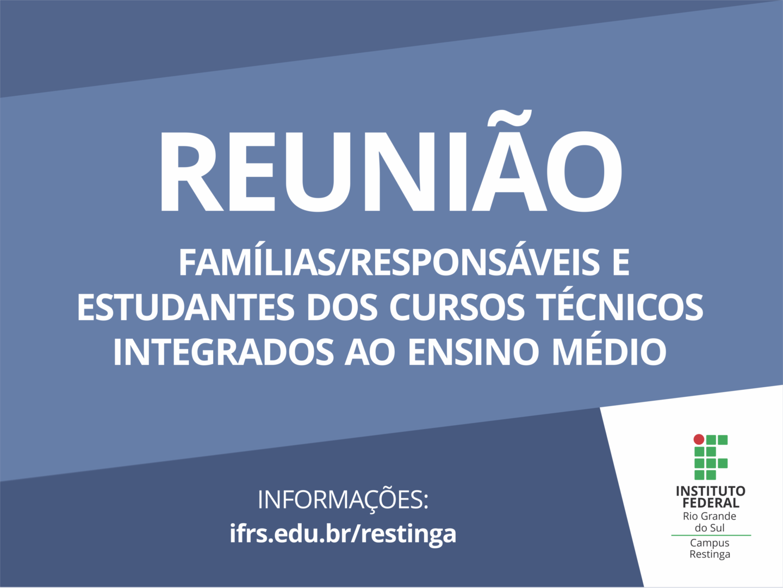 Sábado (30 06) tem reunião com famílias responsáveis e estudantes do ... c7df34b930bec