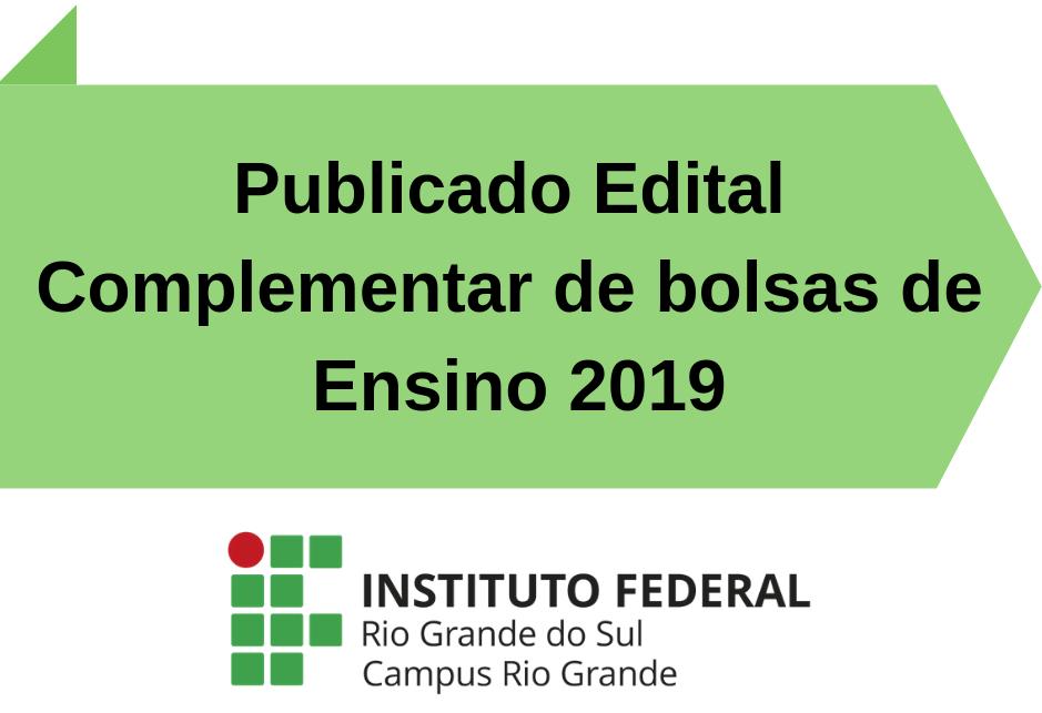 f8b0333ad4 Publicado Edital Complementar de bolsas de Ensino 2019 - Campus Rio ...