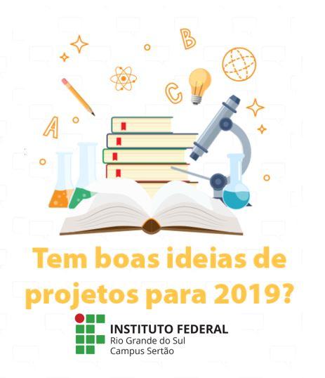 339cd27aab Os editais com orientações para a submissão de propostas e pedidos de bolsas  de ensino para 2019 estão publicados no site do IFRS