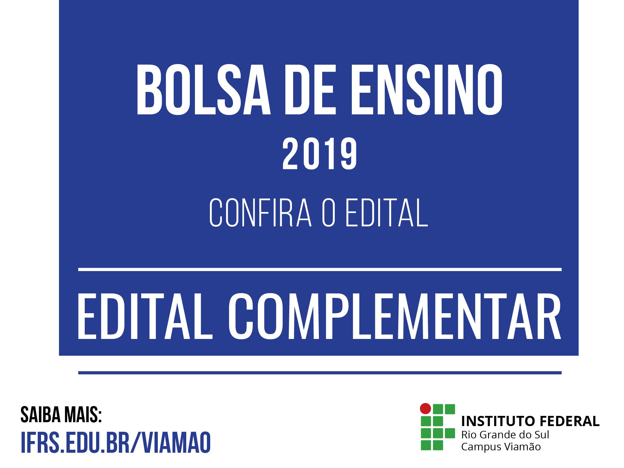 30c7d6f941 Publicado edital complementar de bolsas de Ensino 2019 - Campus Viamão