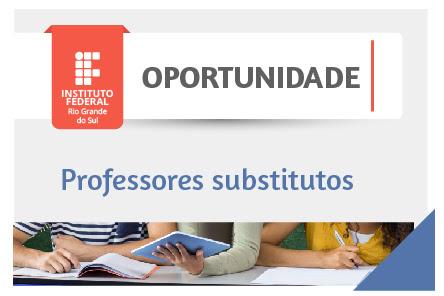 Oportunidade: Contratação de Professores Substitutos