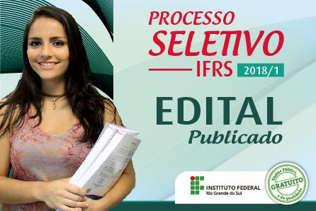 Publicado o Edital do Processo Seletivo 2018/1