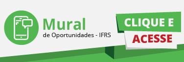 Conheça o Mural de Oportunidades do IFRS