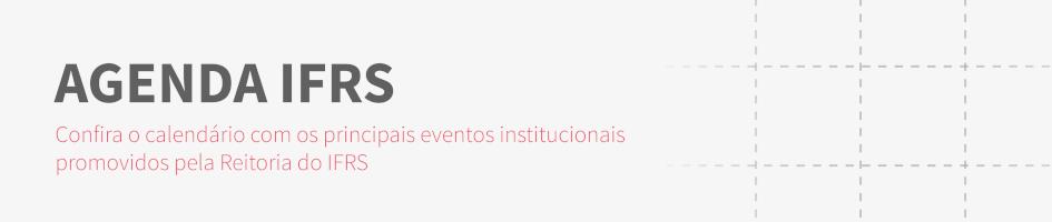 Agenda de Eventos do IFRS